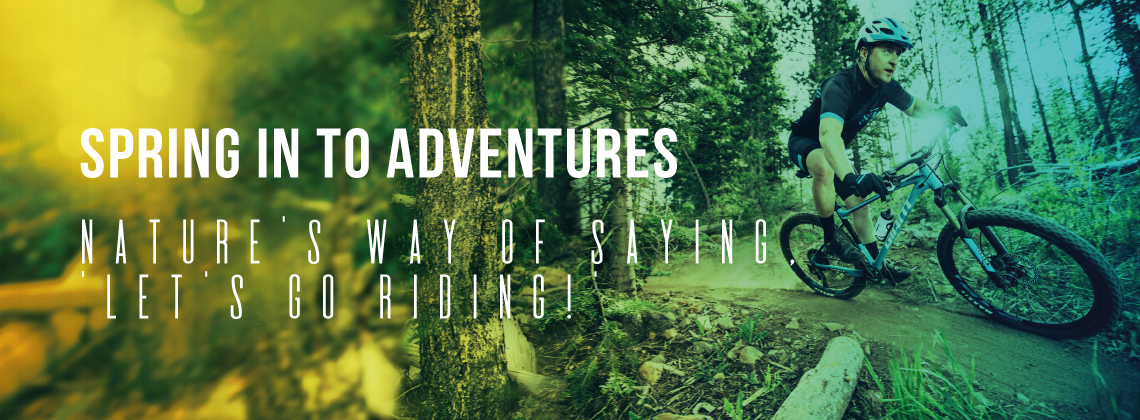 Spring into Adventures - Nature's Way of Saying Let's Go Riding!